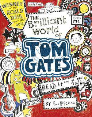 Pichon, L: Brilliant World of Tom Gates