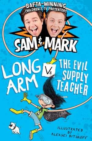 Long Arm vs the Evil Supply Teacher