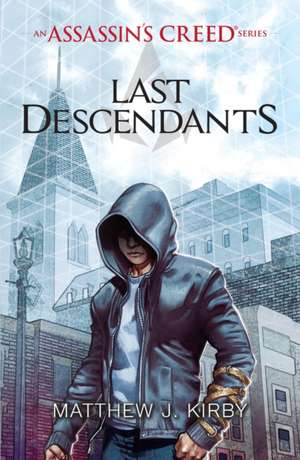 Assassin's Creed Last Descendants
