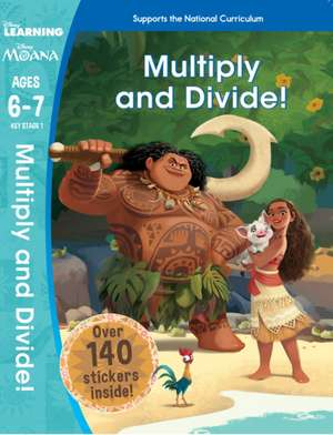 Moana: Multiplication and Division (Ages 6-7) de Scholastic