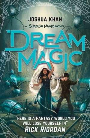 Dream Magic de Joshua Khan