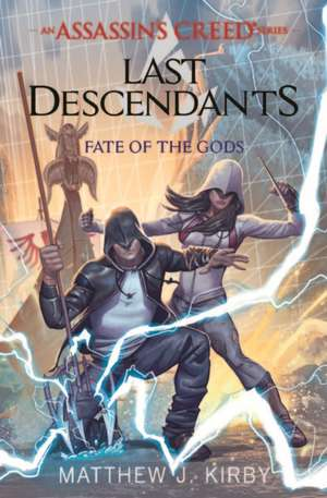 Assassins Creed Last Descendants Fate Of The Gods