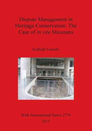 Dispute Management in Heritage Conservation
