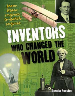 Inventors That Changed the World