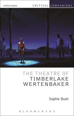 The Theatre of Timberlake Wertenbaker imagine