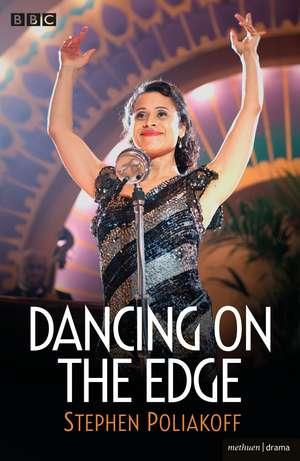 Dancing on the Edge de Stephen Poliakoff