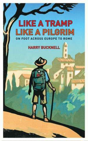 Like a Tramp, Like A Pilgrim imagine