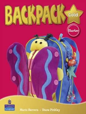 Backpack Gold Starter Student Book New Edition imagine