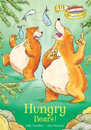 Hungry Bears! de Sally Grindley