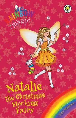 Rainbow Magic: Natalie the Christmas Stocking Fairy de Daisy Meadows