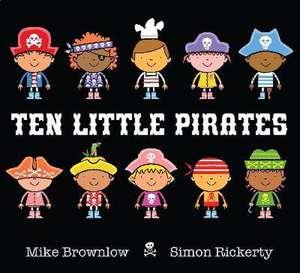 Ten Little Pirates de Mike Brownlow