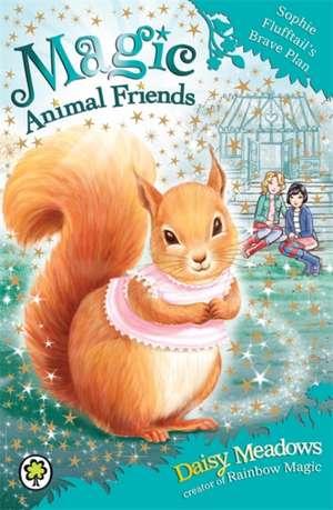 Sophie Flufftail's Brave Plan de Daisy Meadows
