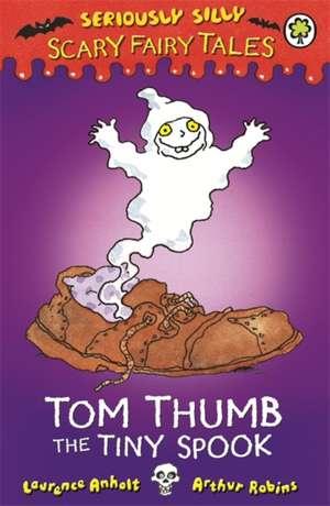 Tom Thumb, the Tiny Spook