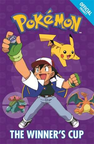 The Official Pokemon Fiction: The Winner's Cup de  Pokemon