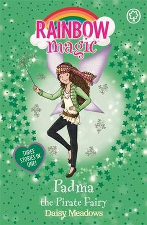 Rainbow Magic: Padma the Pirate Fairy de Daisy Meadows