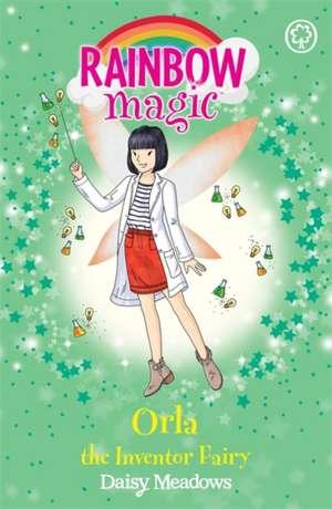 Rainbow Magic: Orla the Inventor Fairy de Daisy Meadows