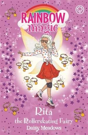 Rainbow Magic: Rita the Rollerskating Fairy de Daisy Meadows