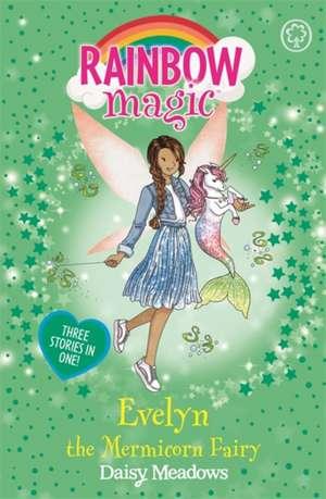 Rainbow Magic: Evelyn the Mermicorn Fairy de Daisy Meadows