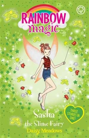 Rainbow Magic: Sasha the Slime Fairy de Daisy Meadows