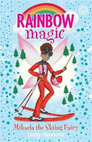 Rainbow Magic: Mikaela the Skiing Fairy de Daisy Meadows