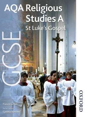 AQA GCSE Religious Studies A - St Luke's Gospel