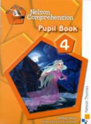 Nelson Comprehension Pupil Book 4