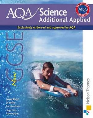 AQA Science GCSE Additional Applied Science de Lawrie Ryan