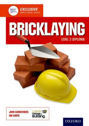 Bricklaying Level 3 Diploma de Leeds College of Building