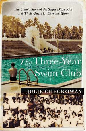 The Three-Year Swim Club de Julie Checkoway