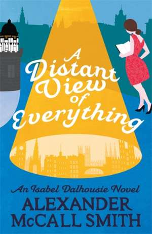 A Distant View of Everything de Alexander McCall Smith