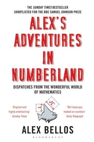 Alex's Adventures in Numberland de Alex Bellos