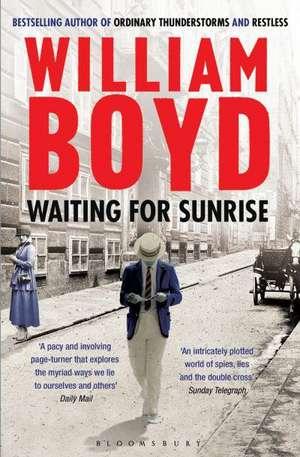 Waiting for Sunrise de William Boyd