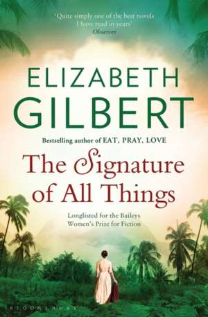 The Signature of All Things de Elizabeth Gilbert
