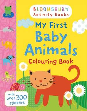 My First Baby Animals Colouring Book de Lesley Grainger