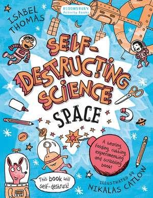 Self-Destructing Science: Space