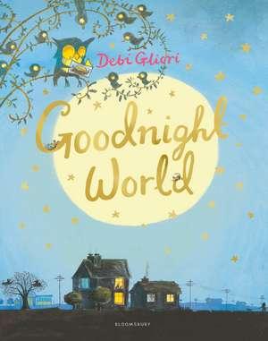 Goodnight World de Debi Gliori
