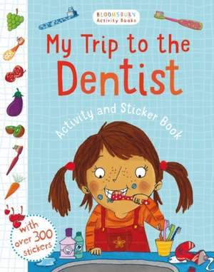 My Trip to the Dentist Activity and Sticker Book de Sarah Jennings
