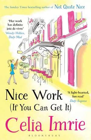 Nice Work (If You Can Get It) de Celia Imrie