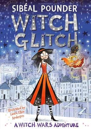 Witch Glitch de Sibéal Pounder
