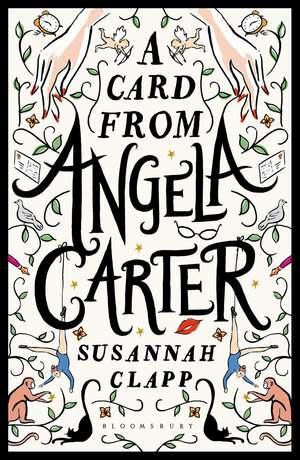 A Card From Angela Carter de Susannah Clapp