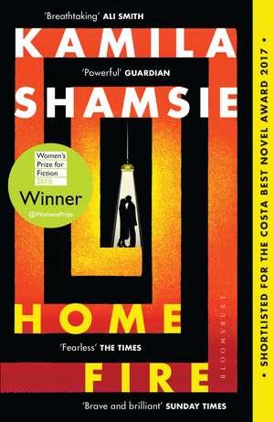 Home Fire: WINNER OF THE WOMEN'S PRIZE FOR FICTION 2018 de Kamila Shamsie