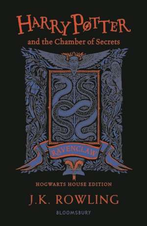 Harry Potter and the Chamber of Secrets – Ravenclaw Edition de J. K. Rowling