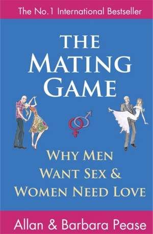 The Mating Game de Allan Pease