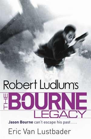 The Bourne Legacy de Robert Ludlum