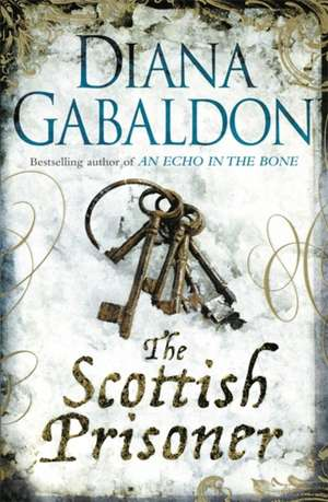 The Scottish Prisoner de Diana Gabaldon