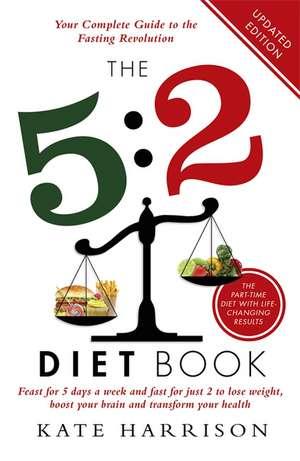 The 5:2 Diet Book de Kate Harrison
