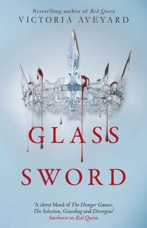 Glass Sword de Victoria Aveyard