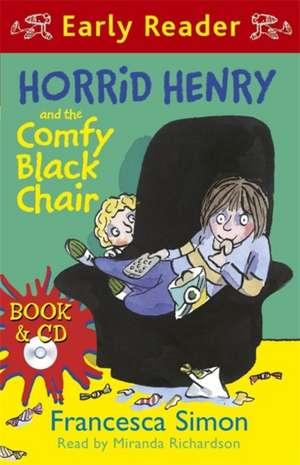 Horrid Henry and the Comfy Black Chair de Francesca Simon