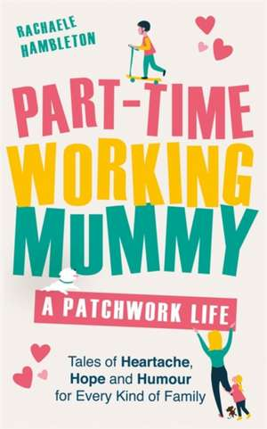 PART TIME WORKING MUMMY