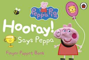 Peppa Pig: Hooray! Says Peppa Finger Puppet Book